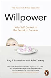 Willpower: Why Self-Control is The Secret to Success by Roy F. Baumeister (2012-09-06)
