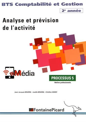 Analyse et prévision de l'activité BTS Comptabilité et Gestion 2e année