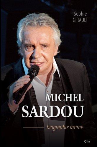 Michel Sardou biographie intime (Biograp...