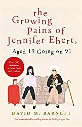 The Growing Pains of Jennifer Ebert, Aged 19 Going on 91: The feel good, uplifting comedy