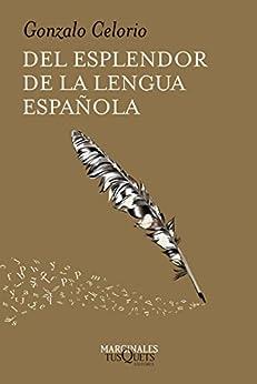 Del esplendor de la lengua española