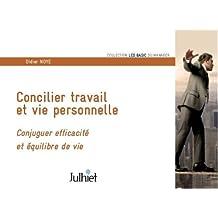 Concilier travail et vie personnelle