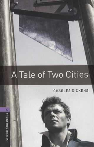 Oxford Bookworms Library: Level 4:: A Tale of Two Cities audio pack por Charles Dickens