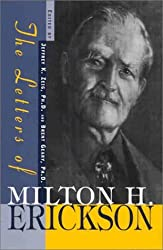 The Letters of Milton H. Erickson by Milton H. Erickson (2000-06-02)