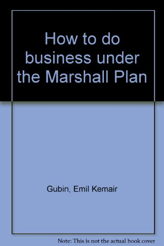 How to do business under the Marshall Plan