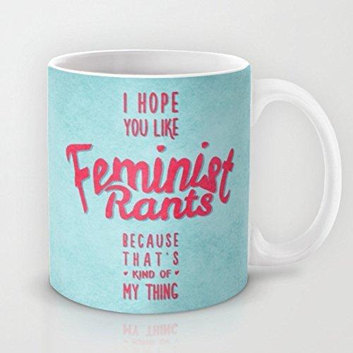 Top Finel Taza de Novedad ouliyou Divertidos para Trabajo–I Hope You Like Feminista Rants Taza