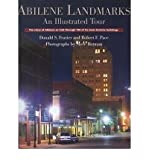 Abilene Landmarks: An Illustrated Tour - The Story of Abilene as Told Through 100 of Its Most Historic Buildings (Hardback) - Common