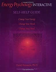Energy Psychology Interactive Self-help Guide by David Feinstein (2004-01-11)