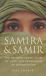 Samira and Samir: The Heartrending Story of Love and Oppression in Afghanistan