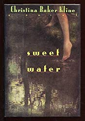 Sweet Water by Christina Baker Kline (1993-05-05)