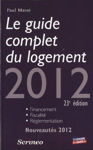 Le guide complet du logement 2012