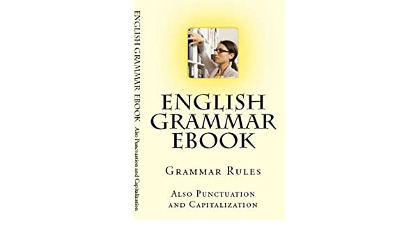 english grammar punctuation and capitalization ebook girard sagmiller amazonin kindle store