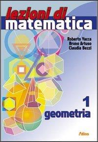 Lezioni di matematica. Per la Scuola media. Con espansione online: 1