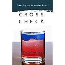 Cross Check: Friendship can be murder