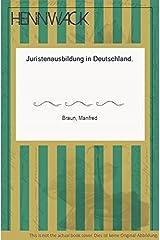 Juristenausbildung in Deutschland. Taschenbuch