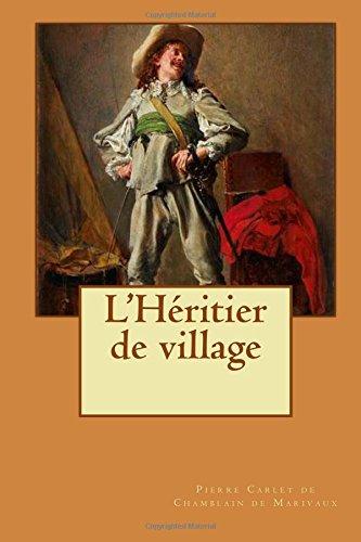 LHritier de village
