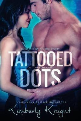 [(Tattooed Dots)] [By (author) Kimberly Knight] published on (February, 2014)