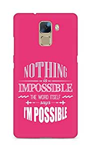 AMEZ Nothing is Impossible Back Cover For Huawei Honor 7