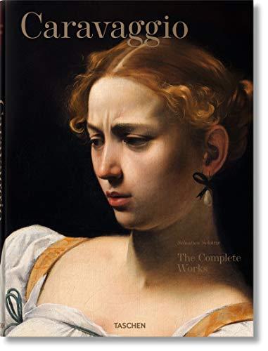 Caravaggio. The complete works (Fantastic Price) por Sebastian Schütze
