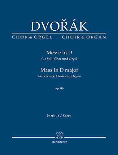 Messe D-Dur op.86 für Chor, Soli und Orgel oder Orchester, Orgelfassung, Partitur
