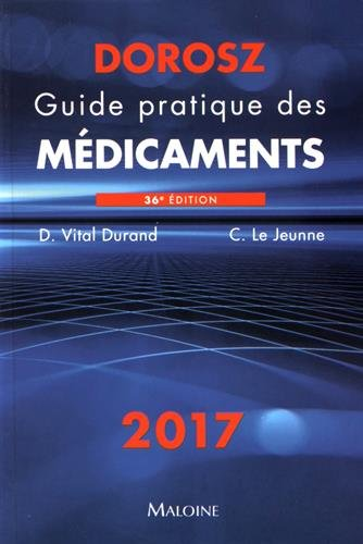Guide pratique des mdicaments Dorosz