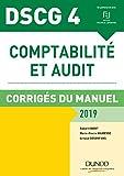 DSCG 4 - Comptabilité et audit - 2019 - Corrigés du manuel