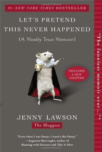 Let's Pretend This Never Happened by Lawson, Jenny (2013) Paperback