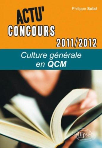 Culture générale en QCM 2011-2012