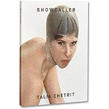 Talia Chetrit showcaller