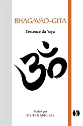 Bhagavad-Gita - L'essence du Yoga