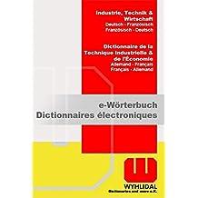 WYHLIDAL Industrie, Technik & Wirtschaft; Deutsch-Französisch/F-D; Fachwörterbuch mit 480.000 Stichwörtern