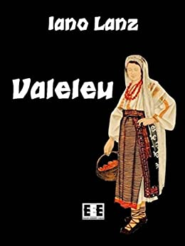 Valeleu: 10 (I Mainstream) (Italian Edition) by [Lanz, Iano, Giovanni Pistilli]
