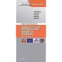 Pocket Companion to Robbins & Cotran Pathologic Basis of Disease (Robbins Pathology)