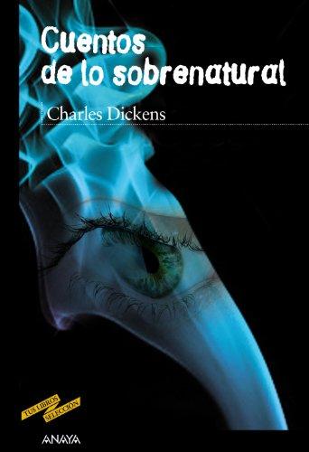 Cuentos de lo sobrenatural (Clásicos - Tus Libros-Selección) (Historias Fantasmas De Halloween)