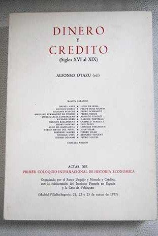 Dinero y crédito (siglos XVI al XIX)