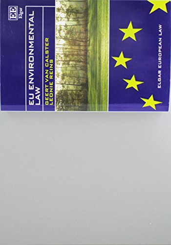 EU Environmental Law (Elgar European Law Series) por Geert van Calster
