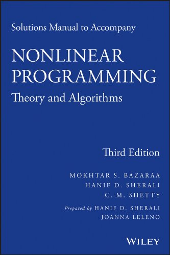 Solutions Manual to Accompany Nonlinear Programming: Theory and Algorithms, Third Edition
