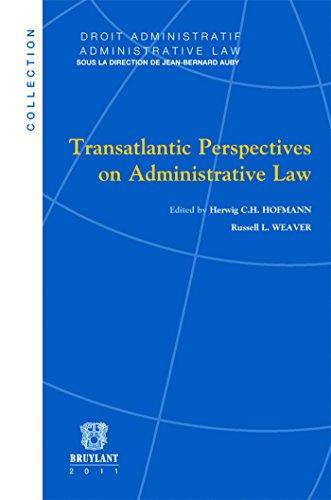 Transatlantic Perspectives on Administrative Law
