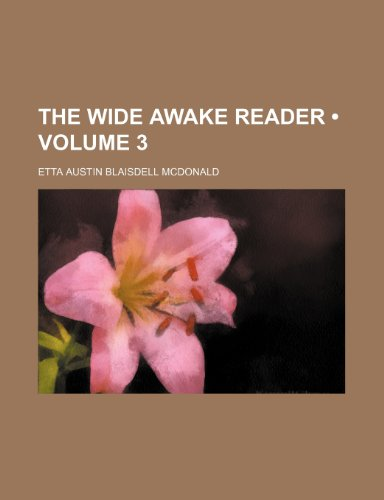 The wide awake reader (Volume 3)
