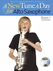 A New Tune A Day: [Book 1]: Alto Saxophone by Ned Bennett (2005-09-01)