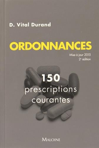 Ordonnances : 150 prescriptions courantes