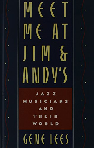 Meet Me at Jim and Andy's: Jazz Musicians and Their World (Of Dictionary Oxford Dance)