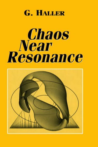 Chaos Near Resonance (Applied Mathematical Sciences) by G. Haller (1999-10-01)