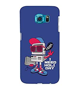 For Samsung Galaxy S6 cool i need holiday ( cool i need holiday, good quotes, cartoon, blue background ) Printed Designer Back Case Cover By TAKKLOO