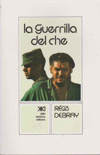 La guerrilla del Che (Sociología y política)