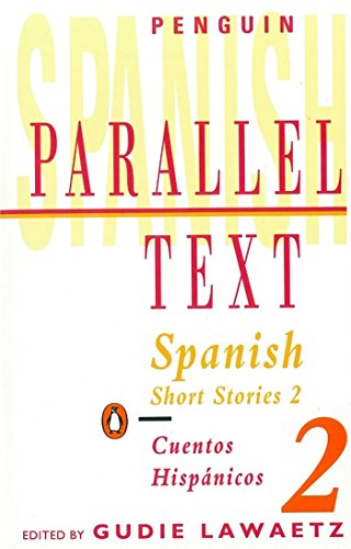 Spanish Short Stories: v. 2 (Parallel Text) por none