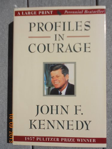 Profiles in Courage (G K Hall Large Print Book Series)