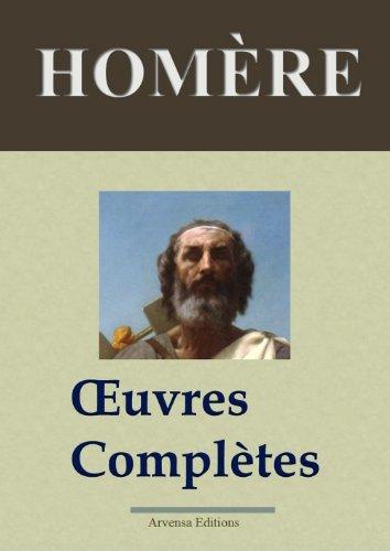 Homère : Oeuvres complètes et annexes (Nouvelle édition enrichie) par Homère