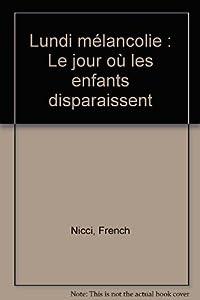 vignette de 'Lundi mélancolie (Nicci French)'