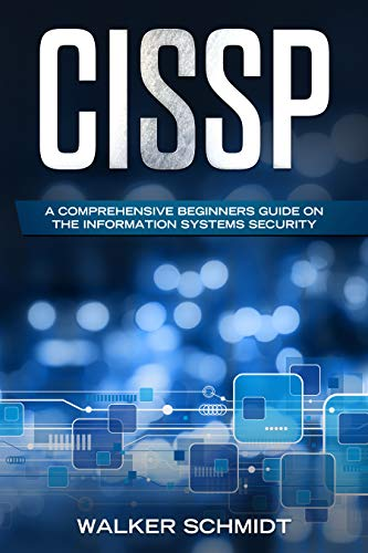 Torrent Descargar Español CISSP: A Comprehensive Beginners Guide on the Information Systems Security Archivo PDF